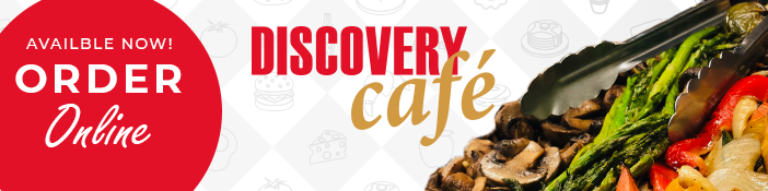 Discovery Cafe: Order Online Now!