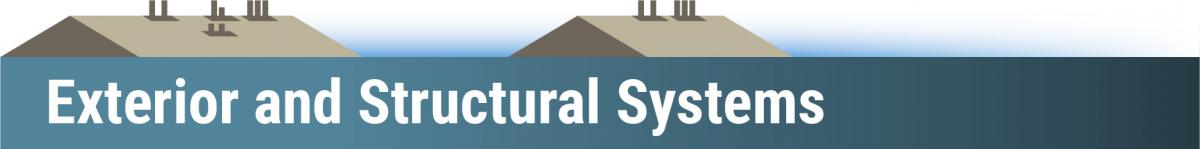 Header graphic: Exterior and Structural Systems