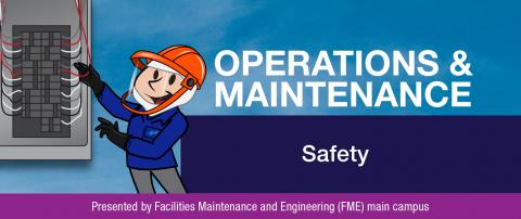 Operations and Maintenance safety newsletter banner