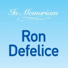 Ron Defelice Memoriam