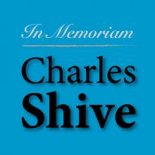 Charles Shive obituary